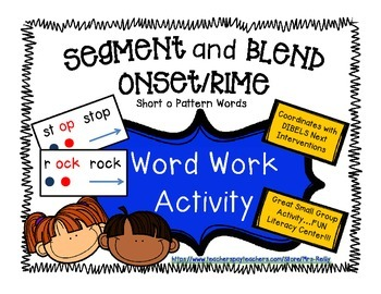 Onset/Rime Segment and Blend - Short o Pattern Words