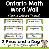 Ontario Math Word Wall Citrus Theme