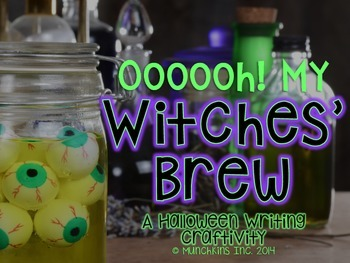 Ooooh, Ooooh, My Witches' Brew! A Halloween Writing Craftivity