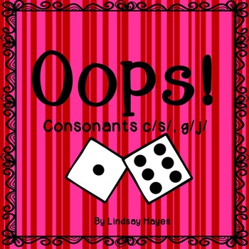 Oops: A Consonants c/s/, g/j/ Game, Reading Street Unit 2, Week 2