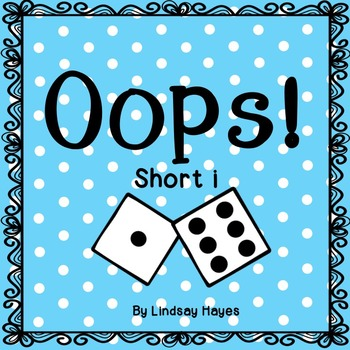 Oops: A Short i Game, Reading Street Unit 1, Week 2
