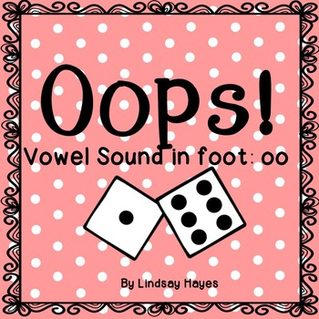 Oops: A Vowel Sound in foot: oo Game, Reading Street Unit