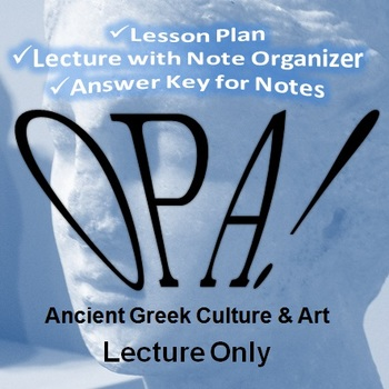 Opa! Ancient Greek Culture and Art Lecture Only