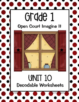 Open Court Imagine It Decodable Worksheets: Unit 10