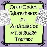 Open-Ended Articulation & Language Worksheets