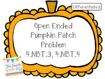 Open Ended Pumpkin Problem 4.NBT.3, 4.NBT.4