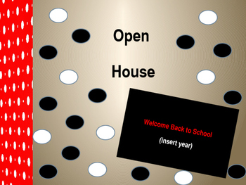 Open House, Back to School, or Meet the Teacher Presentation