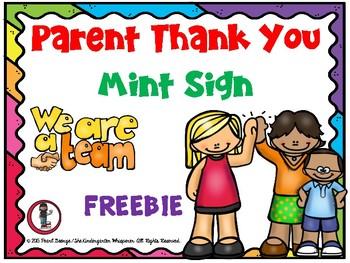 MINT Sign - Open House Parent Thank You (Freebie)