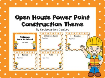 Open House Power Point -Construction Theme