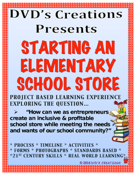 Open an ELEMENTARY SCHOOL STORE