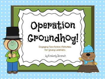 Operation Groundhog! Engaging Non-Fiction Activities for Y