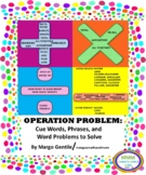 Operation Problem: Cue Words, Phrases, and Word Problems to Solve