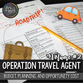 Operation Travel Agent (Part II): Budgeting, Planning, Opp