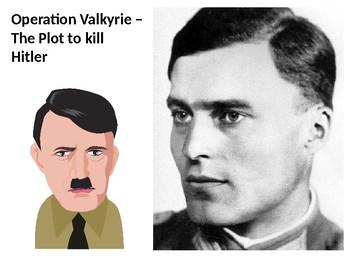 Operation Valkyrie - Adolf Hitler History and Quiz