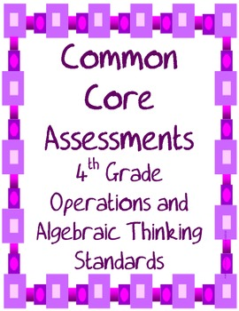 Operations and Algebraic Thinking Common Core Assessments