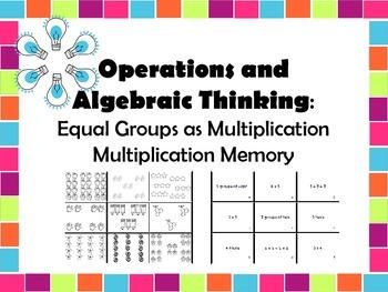Operations and Algebraic Thinking Multiplication Memory