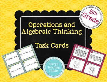 Operations and Algebraic Thinking Task Cards - 5th grade