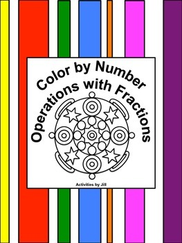 Operations with Fractions Color by Number by Activities by Jill ...