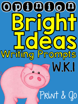 Opinion: Bright Ideas Writing Prompts