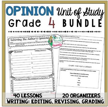 Opinion Unit of Study: Grade 4 BUNDLE