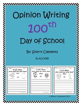 100th Day of School (Opinion Writing)