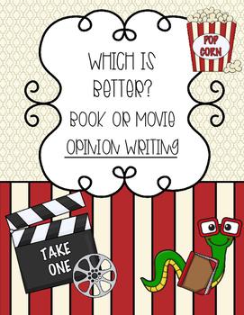 Opinion Writing: Book Vs. Movie