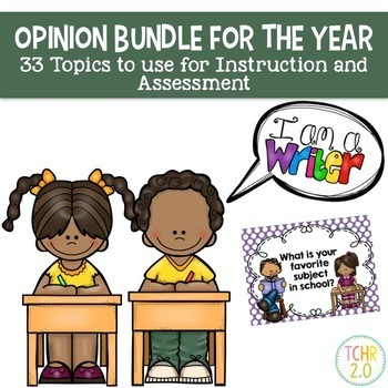 Opinion Writing Bundle for the Year 33 Prompts