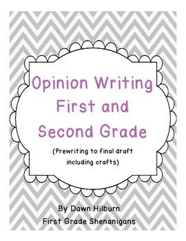 Opinion Writing First and Second Grade