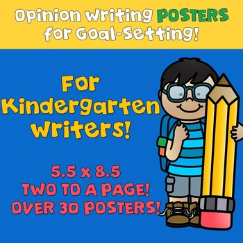 Opinion Writing Goal Setting POSTERS For Kindergarten! EDI