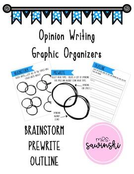 Opinion Writing - Graphic Organizer