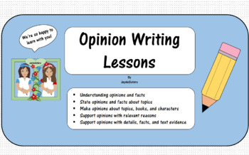 Opinion Writing Lessons
