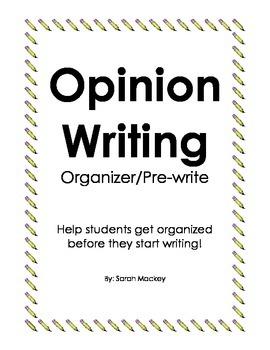Opinion Writing Organizer/Pre-write