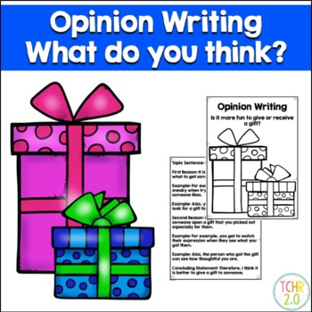 Opinion Writing Prompt Presents Gift Give or Receive