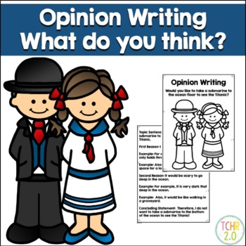 Opinion Writing Prompt Titanic Argo Submarine