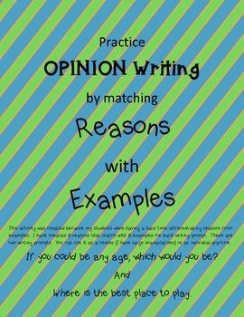 Opinion Writing:  Reasons & Example match