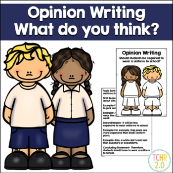 Opinion Writing Prompt School Uniforms