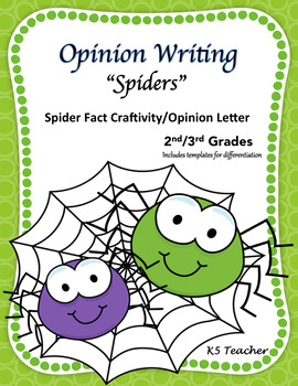 Opinion Writing: Spiders
