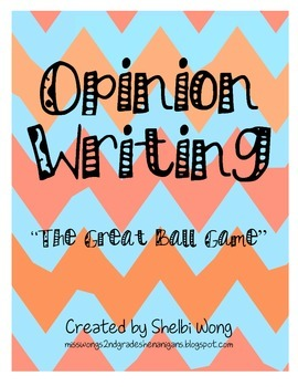 "Opinion Writing - ""The Great Ball Game"""