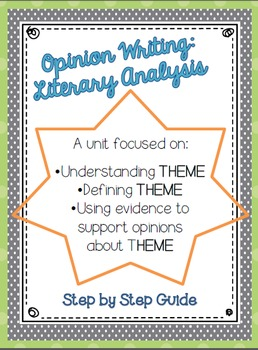 Opinion Writing:  Understanding Theme through Literary Analysis