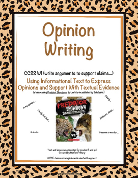 Opinion Writing- Using Informational Text