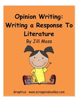 Opinion Writing:  Writing a Response to Literature