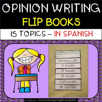 Opinion Writing in SPANISH - Flip Books - 15 topics