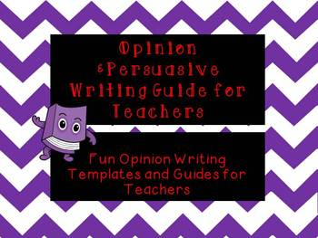 Opinion and Persuasive Writing Guide