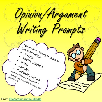 Opinion/Argument Writing Prompts