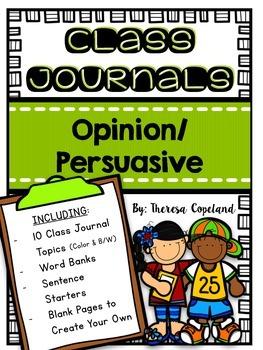Opinion/Persuasive Class Journals