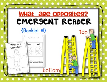 Opposites Emergent Reader {for Kindergarten and First Grad