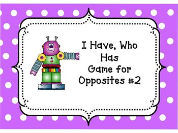 Opposites: I Have, Who Has Game 2