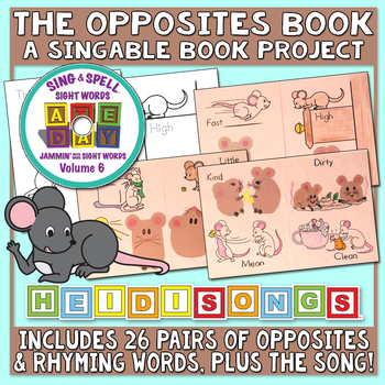 Opposites Singable Book Project