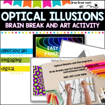 Optical Illusions Brain Break and Art Activity #ausbts17