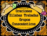 Silabas Trabadas Oraciones de Grupos ConsonanticosBlends W